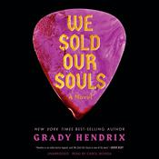 We Sold Our Souls by  Grady Hendrix audiobook