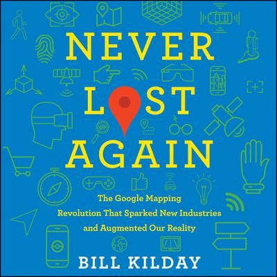 Never Lost Again by Bill Kilday audiobook