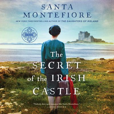 The Secret of the Irish Castle by Santa Montefiore audiobook