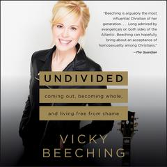 Undivided by Vicky Beeching audiobook