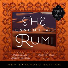 The Essential Rumi, New Expanded Edition by Jalal ad-Din Muhammad  Rumi audiobook