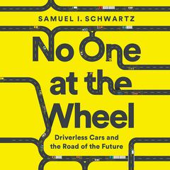 No One at the Wheel by Samuel I. Schwartz audiobook