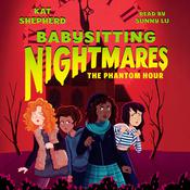 Babysitting Nightmares: The Phantom Hour by  Kat Shepherd audiobook