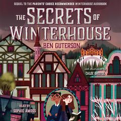 The Secrets of Winterhouse by Ben Guterson audiobook