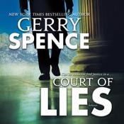 Court of Lies by  Gerry Spence audiobook
