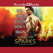Eight Simple Rules for Dating a Dragon by  Kerrelyn Sparks audiobook