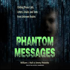 Phantom Messages by William J. Hall audiobook