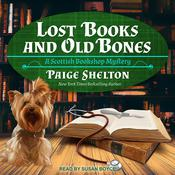Lost Books and Old Bones by  Paige Shelton audiobook