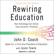 Rewiring Education by  John D. Couch audiobook