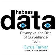 Habeas Data by Cyrus Farivar audiobook