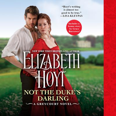 Not the Duke's Darling by Elizabeth Hoyt audiobook