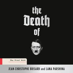 The Death of Hitler by Jean-Christophe Brisard audiobook