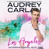 Los Angeles by  Audrey Carlan audiobook
