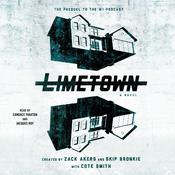 Limetown by  Zack Akers audiobook