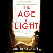 The Age of Light by  Whitney Scharer audiobook