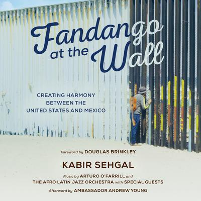 Fandango at the Wall by Kabir  Sehgal audiobook