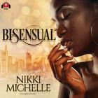 Bi-Sensual by Nikki Michelle