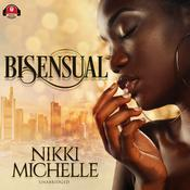 Bi-Sensual by  Nikki-Michelle audiobook