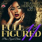 Full Figured 11 by  Katt audiobook