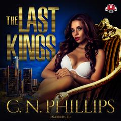 The Last Kings by C. N. Phillips audiobook