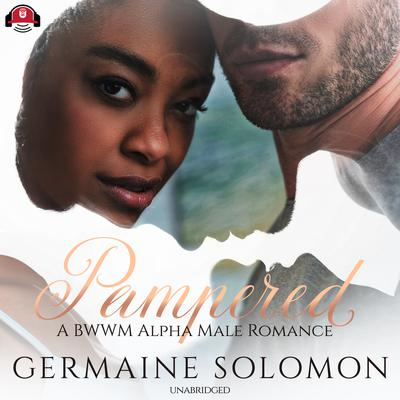 Pampered by Germaine Solomon audiobook