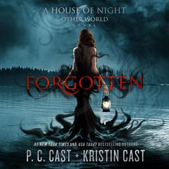 Forgotten by P. C. Cast audiobook