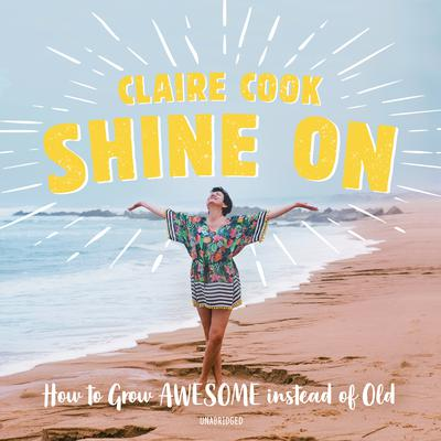 Shine On by Claire Cook audiobook