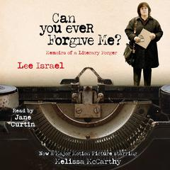 Can You Ever Forgive Me? by Lee Israel audiobook