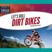 Dirt Bikes by  Wendy Hinote Lanier audiobook