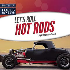 Hot Rods by Wendy Hinote Lanier audiobook