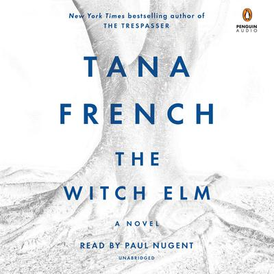 The Witch Elm by Tana French audiobook