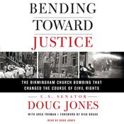 Bending Toward Justice by  Doug Jones audiobook