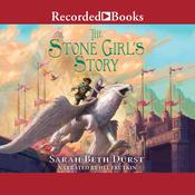 The Stone Girl's Story by  Sarah Beth Durst audiobook