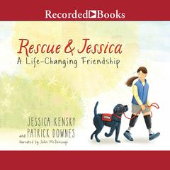Rescue and Jessica by Jessica Kensky audiobook