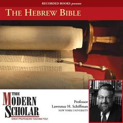 The Hebrew Bible by Lawrence H. Schiffman audiobook