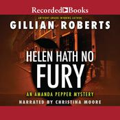 Helen Hath No Fury by  Gillian Roberts audiobook