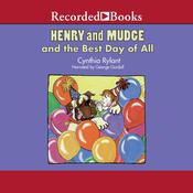 Henry and Mudge and the Best Day of All by  Cynthia Rylant audiobook