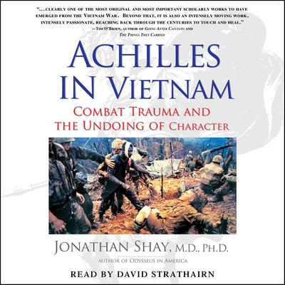 Achilles in Vietnam by Jonathan Shay audiobook