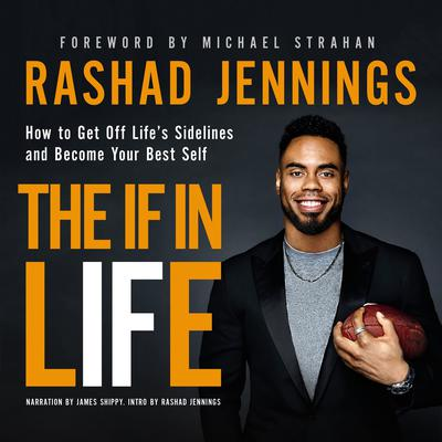 The IF in Life by Rashad Jennings audiobook