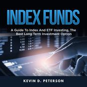 Index Funds by  Kevin D. Peterson audiobook