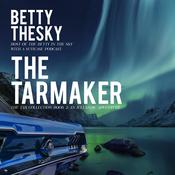 The Tarmaker  by  Betty Thesky audiobook