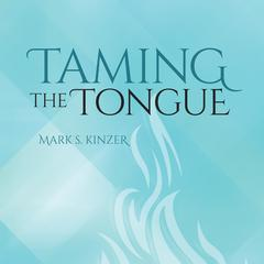 Taming the Tongue