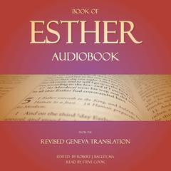 Book of Esther Audiobook: From The Revised Geneva Translation by Robert J. Bagley audiobook