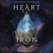 Heart of Iron by  Ashley Poston audiobook