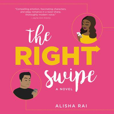 The Right Swipe by Alisha Rai audiobook