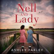 Nell and Lady by  Ashley Farley audiobook