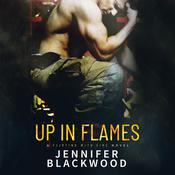 Up In Flames by  Jennifer Blackwood audiobook