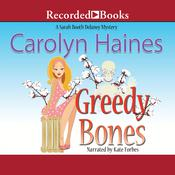 Greedy Bones by  Carolyn Haines audiobook