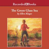 The Green Glass Sea by  Ellen Klages audiobook