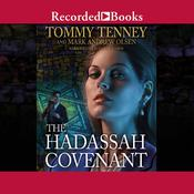 The Hadassah Covenant by  Tommy Tenney audiobook